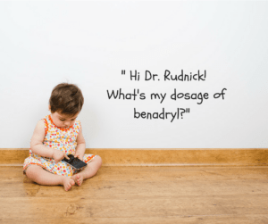 %22dr-rudnick-whats-my-dosage-of-benadryl%22